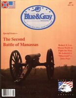 Blue & Gray Aud92 V9 N6 2nd Manassas Robert E. Lee John Pope Bull Run Traveller