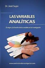 Las Variables Analíticas : El Origen y la Función de Las Variables en la...