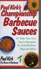Paul Kirk's Championship Barbecue Sauces Cookbook