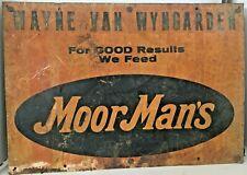 Vintage Moorman's Feeds Dealers Sign