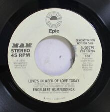 Pop Promo 45 Engelbert Humperdinck - Love'S In Need Of Love Today / Love'S In Ne