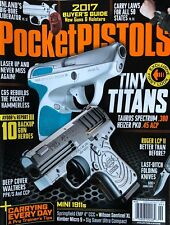 POCKET PISTOLS TINY TITANS 2017 GUN BUYERS ANNUAL GUIDE MAGAZINE NEW