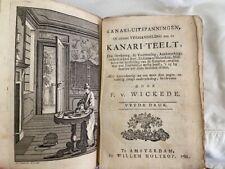 1786 Dutch Canary Bird Breeding Book Kanari-Teelt Fw Wickide