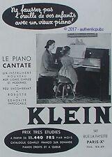 PUBLICITE KLEIN LE PIANO CANTATE LECON DE MUSIQUE DE 1953 FRENCH AD PUB VINTAGE
