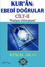 Kur'ân : Ebedî Do by Kemal Aras (2013, Paperback)