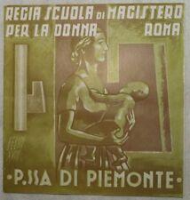 OPUSCOLO REGIA SCUOLA DONNA PRINCIPESSA PIEMONTE ROMA