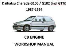 Daihatsu Charade G100 / G102 (incl GTTi) CB 1987-1994 WORKSHOP MANUAL