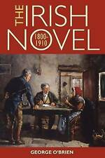 The Irish Novel 1800-1910, George O'Brien, Good, Hardcover