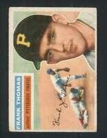 1956 Topps #153 Frank Thomas EX/EX+ Pirates 94576