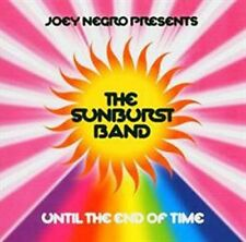 JOEY & THE SUNBURST BAND NEGRO - UNTIL THE END OF TIME  CD NEW