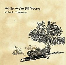 PATRICK CORNELIUS-WHILE WE'RE STILL YOUNG-JAPAN CD F30