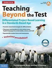 Teaching Beyond the Test : Differentiated Project-Based Learning in a Standards…