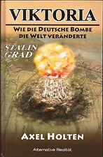 Viktoria - von Axel Holten - Alternative Realität - Landser - 3. Reich Weltkrieg