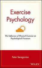 Exercise Psychology: The Influence of Physical Exercise on Psychological Process