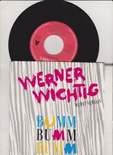 Werner Wichtig -  Bumm-Bumm-Bumm 1991 Single near mint !