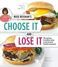 Rose Reisman's Choose It and Lose It: The Roadmap to Healthy Eating at-ExLibrary