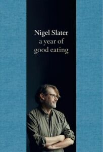 A Year of Good Eating: The Kitchen Diaries III by Nigel Slater   FREE SHIP to OZ