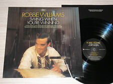 ROBBIE WILLIAMS - SWING WHEN YOU'RE WINNING - RARO LP 33 GIRI