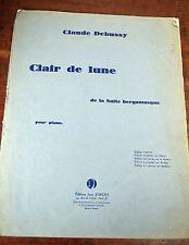 DEBUSSY CLAIR DE LUNE DE la suite bergamasque piano OCCASION