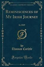 Reminiscences of My Irish Journey: In 1849 (Classic Reprint) (Paperback or Softb