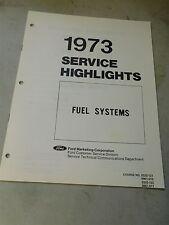 Nos 1973 Ford Dealership Service Highlights Dealer Training Manual On Fuel Syste