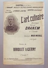 """partition ancienne  Dranem - """" l'art culinaire """" monologue : briollet et gerny"""