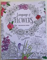 Language of Flowers New Adult Colouring Book  Histories of Popular Garden Blooms