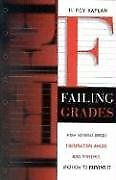 Failing Grades: How Schools Breed Frustration, Ang