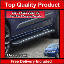 VW T5 SIDE STEPS SWB BLACK TRANSPORTER RUNNING BOARD SIDE BARS 2003-09 CARAVELLE
