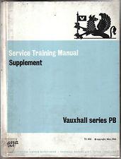 Vauxhall Series PB Original Service Training Manual Supplement No. TS803 1966