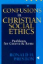 Confusions in Christian Social Ethics: Problems for Geneva and Rome