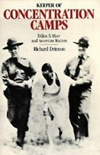 Keeper of Concentration Camps : Dillon S. Myer and American Racism by Richard Dr