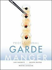 Professional Garde Manger: A Comprehensive Guide to Cold Food Preparation: By...