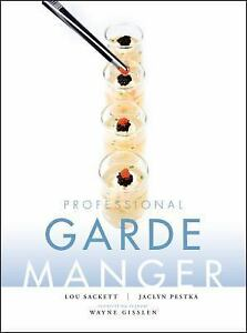 Professional Garde Manger : A Comprehensive Guide to Cold Food Preparation by L…
