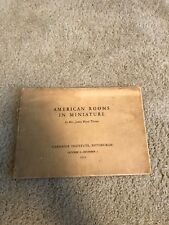 1942 Carnegie Institute American Rooms In Miniature Book Pittsburgh Pa Thorne