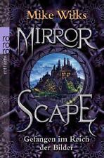 Mirrorscape - Gefangen im Reich der Bilder von Mike Wilks (2010, Taschenbuch)