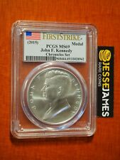 2015 JOHN F KENNEDY SILVER MEDAL PCGS MS69 FROM COIN & CHRONICLES SET FLAG FS