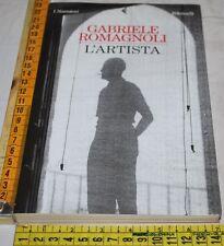 ROMAGNOLI Gabriele - L'ARTISTA - Feltrinelli - libri usati