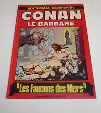 Humanoïdes Associés Conan Le Barbare  Les Faucons des Mers  FORMAT GEANT