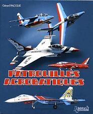Histoire & Collections-Patrouilles acrobatiques Paloque Gérard-NEUF