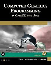 Computer Graphics Programming in OpenGL with Java, , Clevenger, John L., Gordon,