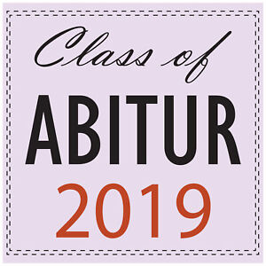 Abitur Aufkleber 2019 - Class of Abitur 2019 - Sticker für Auto, Wand und Co.