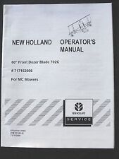 NEW HOLLAND 5' FRONT DOZER BLADE FOR MC MOWER 22 28 35 TRACTOR OPERATORS MANUAL