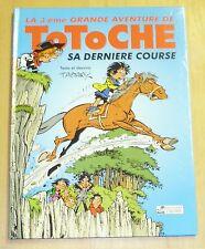 Tabary - Totoche 3 - Sa Dernière Course - Editions Tabary