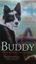 Buddy- How far will a boy go for the dog he loves?