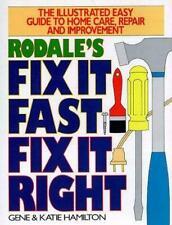 Rodale's Fix It Fast, Fix It Right