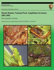 Mount Rainier National Park Amphibian Inventory 2001-2003: Non-Sensitive Ve.