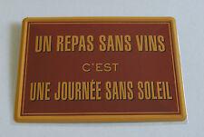 PLAQUE METAL 15x21cm NEUVE // UN REPAS SANS VIN PR080