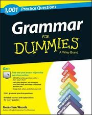 Grammar: 1,001 Practice Questions For Dummies (+ Free Online Practice) (For