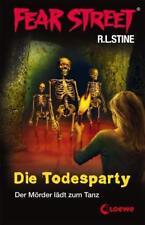 Die Todesparty / Fear Street Bd.48 von Edited By R. L. Stine (2011, Gebundene Ausgabe)